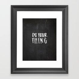 Do Your Thing Chalkboard Framed Art Print