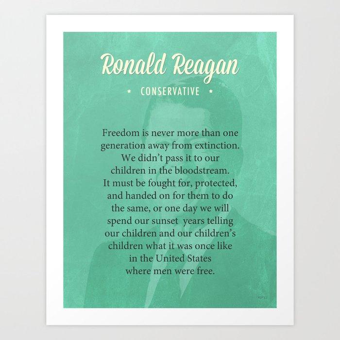President Ronald Reagan Quote Art Print