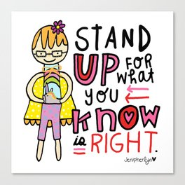 Stand UP! Canvas Print
