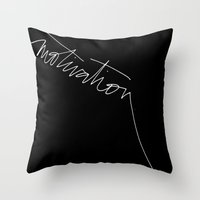 motivation Throw Pillows featuring motivation by Laura Bousman