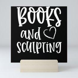 Books And Sculpting Mini Art Print