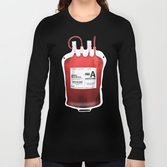My Blood Type is A, for Awesome! *Classic* Long Sleeve T-shirt