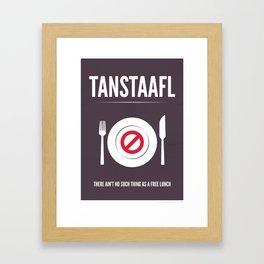 TANSTAFFL Framed Art Print