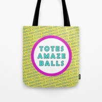 totes Tote Bags featuring Totes Amazeballs! by missmim