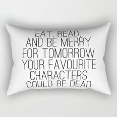 Eat, Read, and be Merry...  Rectangular Pillow