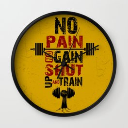 No pain No gain shut up and train Inspirational Quotes Wall Clock