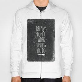 DREAMS Hoody