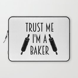Trust Me I'm A Baker Bakery Job Funny Gift Idea Laptop Sleeve