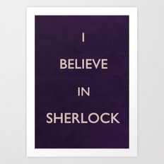 No. 4. I Believe In Sherlock Art Print