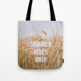 Summer Vibes Only Tote Bag