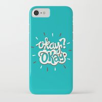 okay iPhone & iPod Cases featuring Okay? Okay. by Risa Rodil