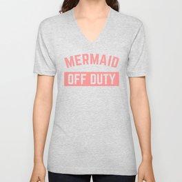 Mermaid Off Duty Funny Quote Unisex V-Neck