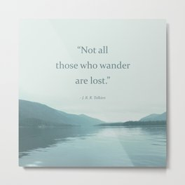 Blue Lake + Tolkien Quote Metal Print