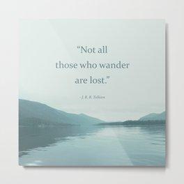Blue Lake + Tolkien Quote Metal Print