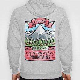 faith can move mountains Hoody