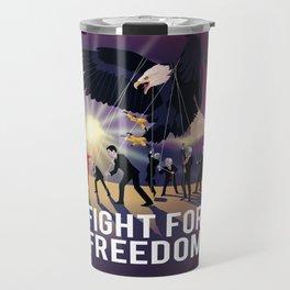 Fight for Freedom Travel Mug