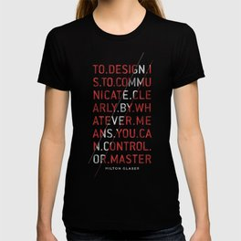 To Design by Milton Glaser T-shirt