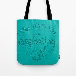 EVERLASTING - teal Tote Bag