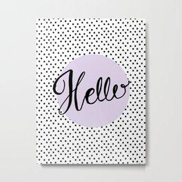 Hello Dots - Hand Lettering - Lavender Purple Metal Print