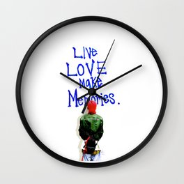 Live Love Make Memories, G-Dragon... Wall Clock