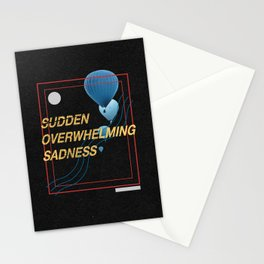 Sudden Overwhelming Sadness Stationery Cards