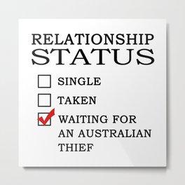 Waiting for an Australian Thief Metal Print