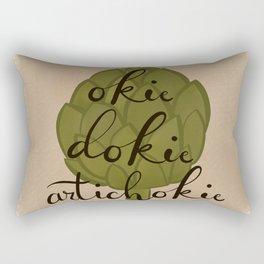 Okie Dokie Artichokie Rectangular Pillow