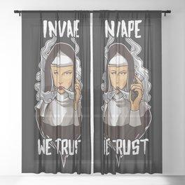 In Vape We Trust | Vaping Nun | Religion God Sheer Curtain