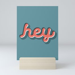 Hey Blue & Red Typography Print Funny Poster Letterpress Style Wall Decor Home Decor Mini Art Print