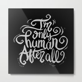 Typo After All Metal Print