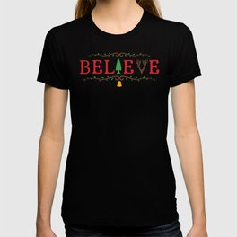 Santa Believe in Santa Clause Christmas T-shirt