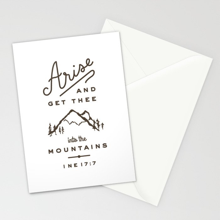 Arise and get thee into the mountains. Stationery Cards