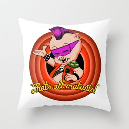 That's all mutants! Throw Pillow