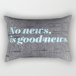 No news, is good news. Rectangular Pillow
