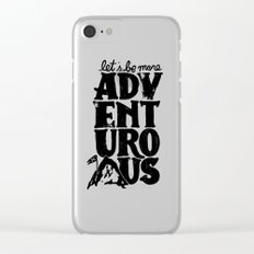 MORE ADVENTUROUS II Clear iPhone Case