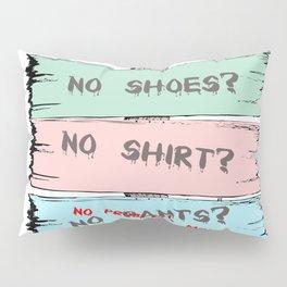 No problem, mon! Pillow Sham