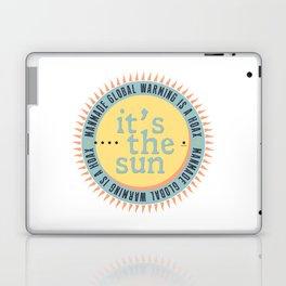 Its The Sun Laptop & iPad Skin