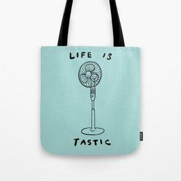 Life is Fantastic Tote Bag