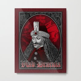 Vlad Dracula Gothic Metal Print
