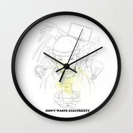 Don't waste electricity Wall Clock