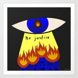 No Justice Art Print