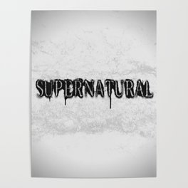 Supernatural monochrome Poster