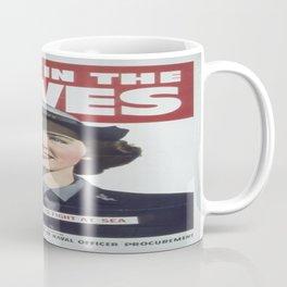 Vintage poster - Enlist in the Waves Coffee Mug