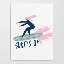 Surf's up! Poster
