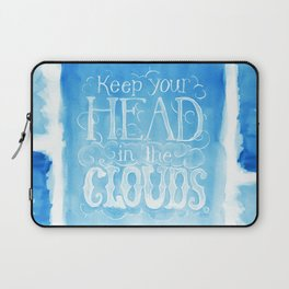 Keep Your Head in the Clouds Laptop Sleeve