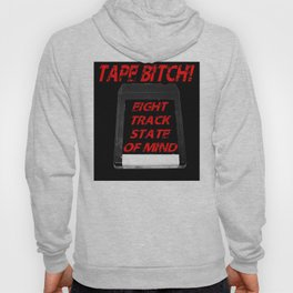 Tape Bitch Eight Track State of Mind Hoody