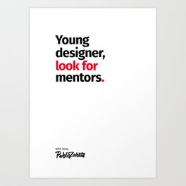 Young Designer — Advice #9 Art Print
