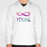 forever young Hoodies featuring Forever Young by Jacqueline Maldonado