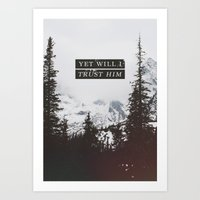 pocketfuel Art Prints featuring YET WILL I TRUST by Pocket Fuel