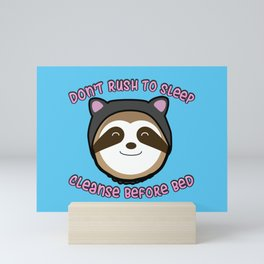 Cleanse Before Sleep Sloth Mini Art Print